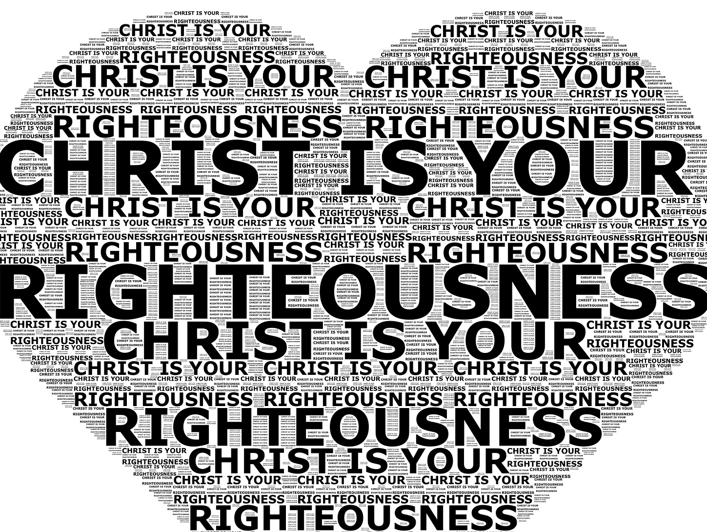 Christ is your righteousness